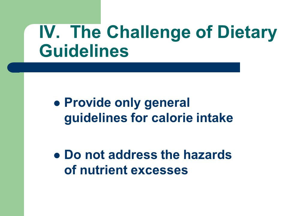 IV. The Challenge of Dietary Guidelines