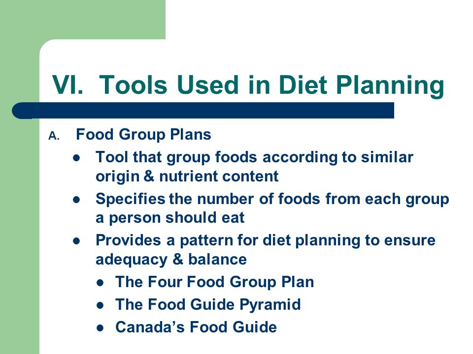 VI. Tools Used in Diet Planning