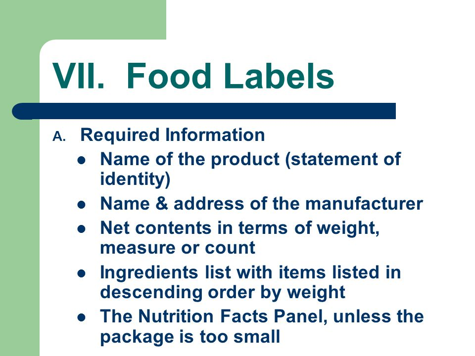 VII. Food Labels Required Information