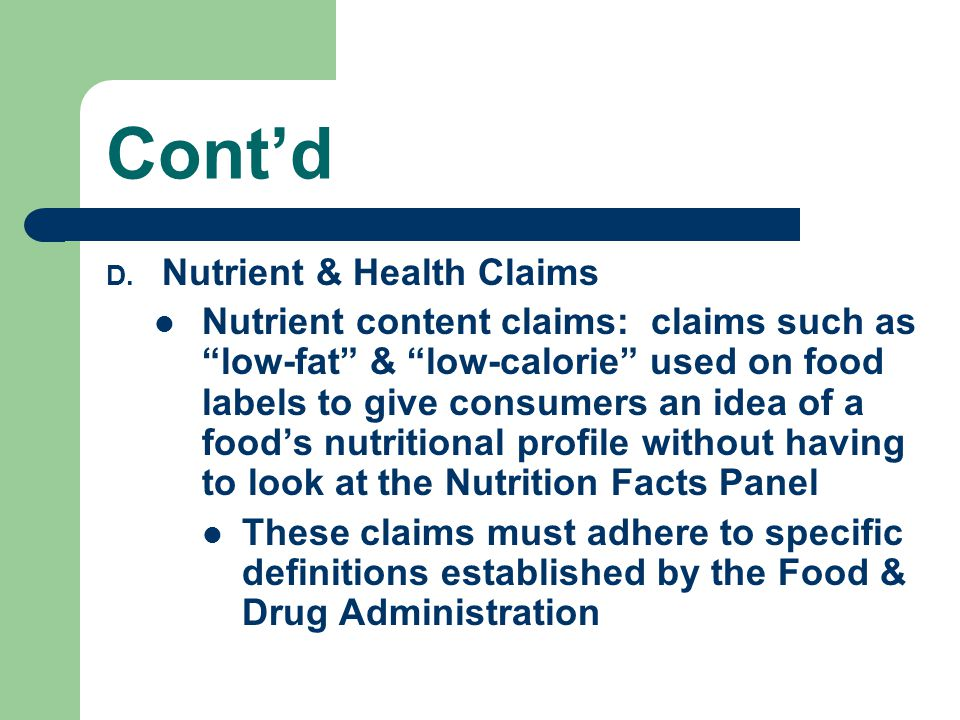 Cont'd Nutrient & Health Claims