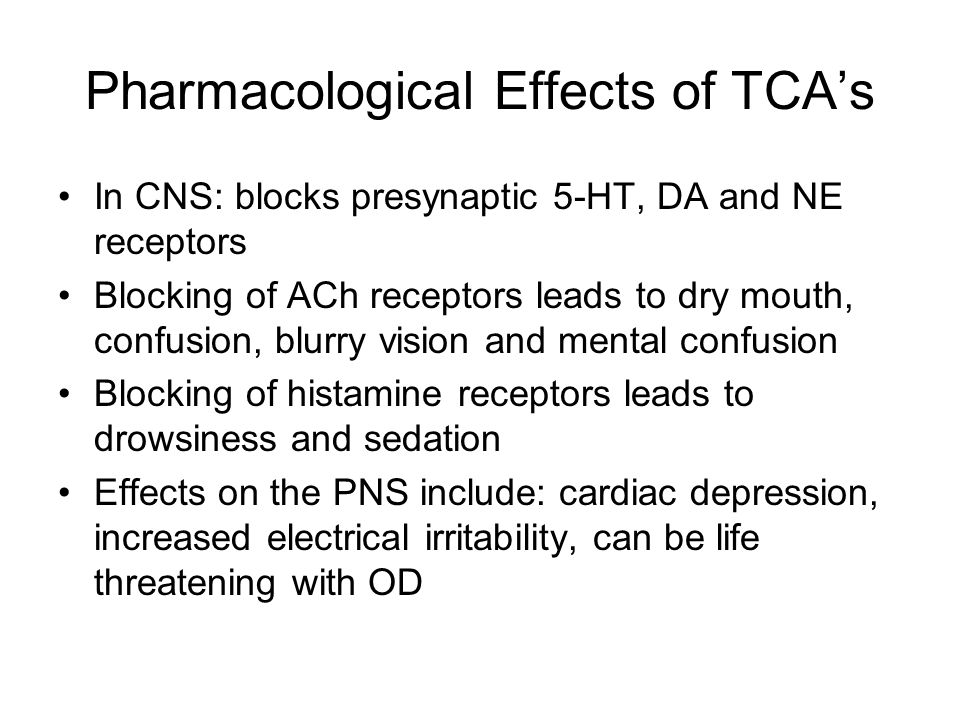 Pharmacological Effects of TCA's