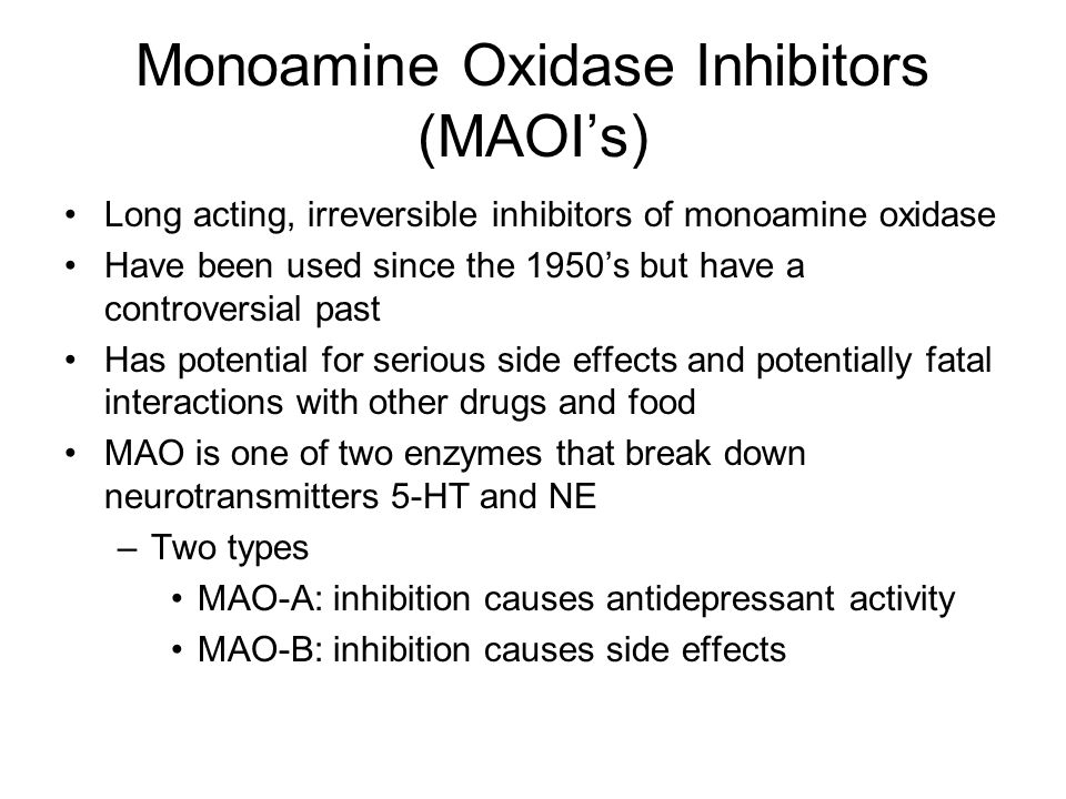 Monoamine Oxidase Inhibitors (MAOI's)