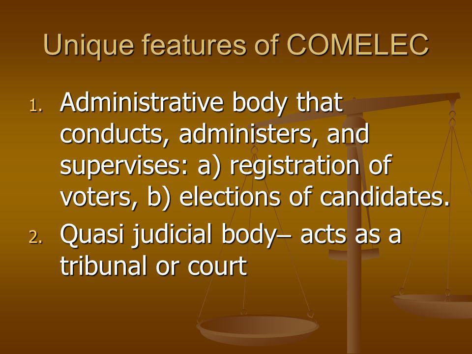 Unique features of COMELEC