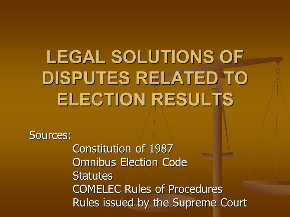 LEGAL SOLUTIONS OF DISPUTES RELATED TO ELECTION RESULTS