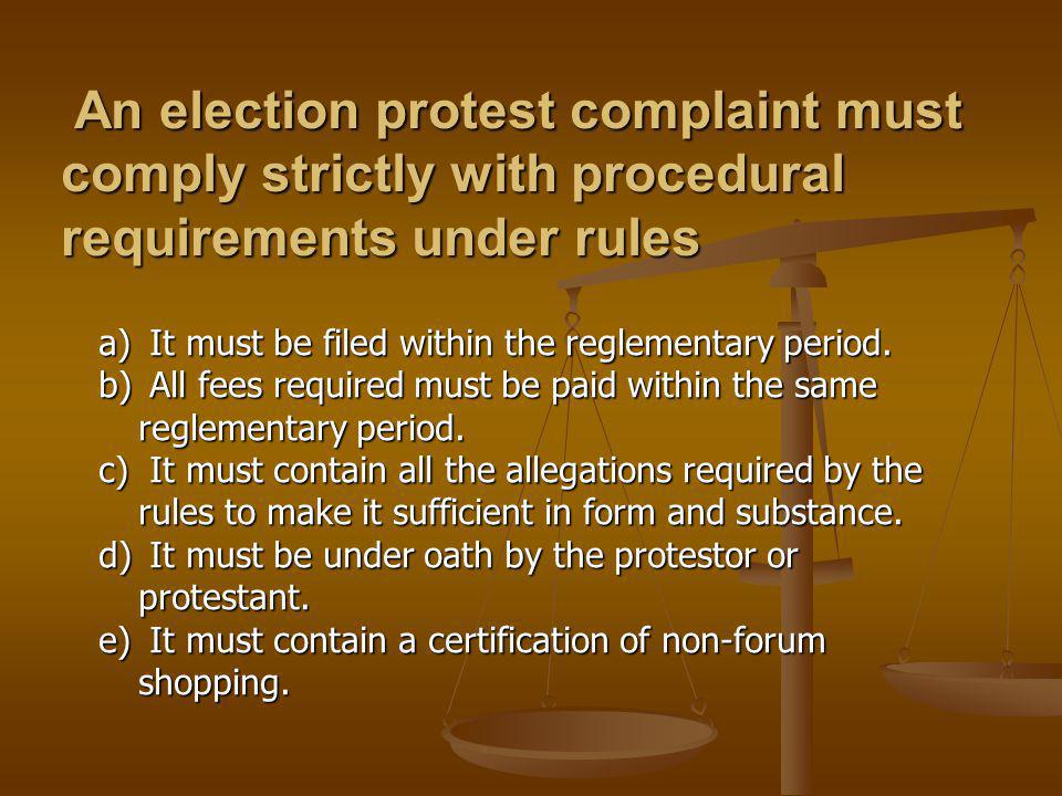 An election protest complaint must comply strictly with procedural requirements under rules