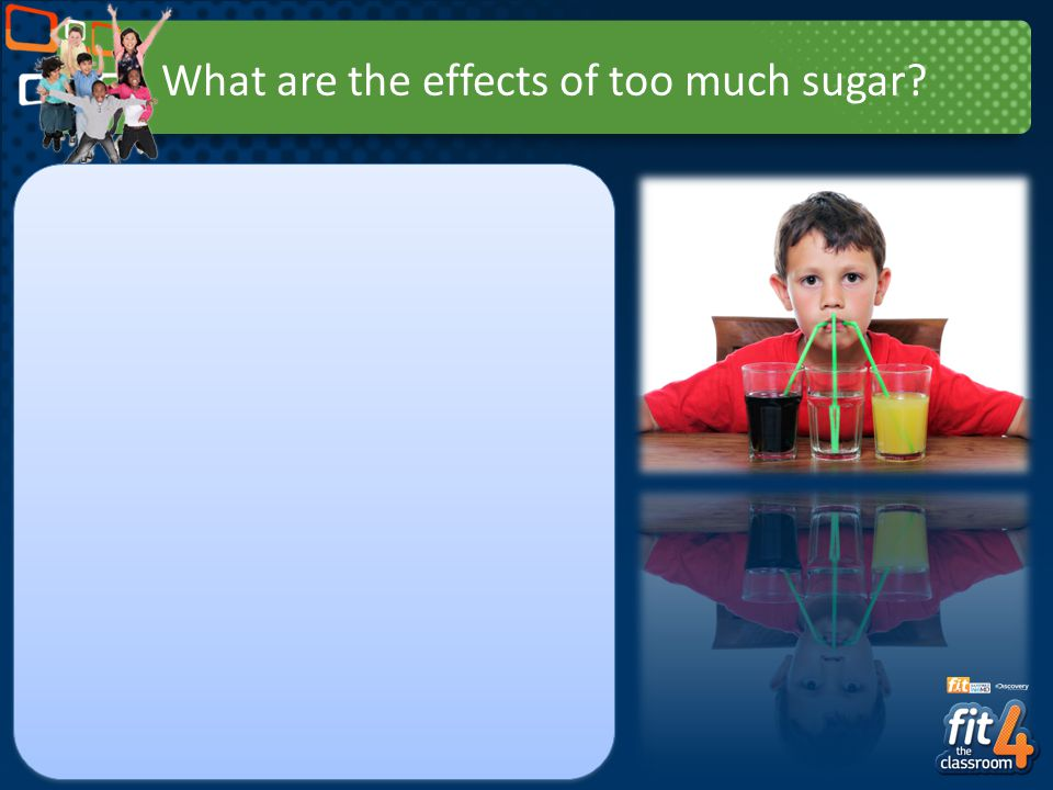 What are the effects of too much sugar
