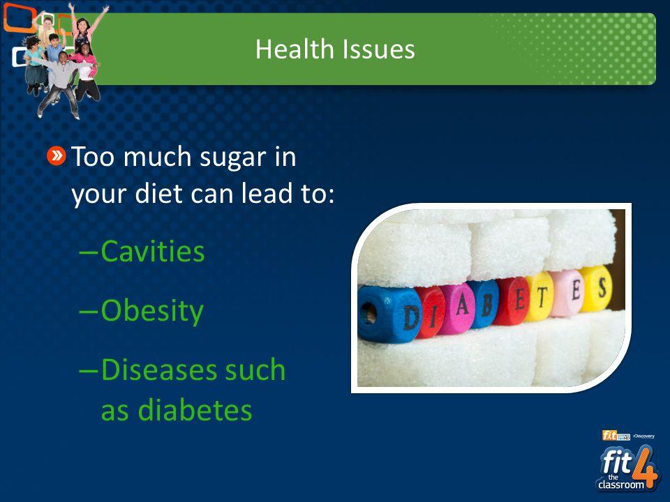 Diseases such as diabetes