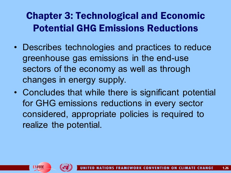 Chapter 3: Technological and Economic Potential GHG Emissions Reductions
