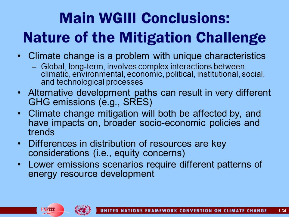 Main WGIII Conclusions: Nature of the Mitigation Challenge