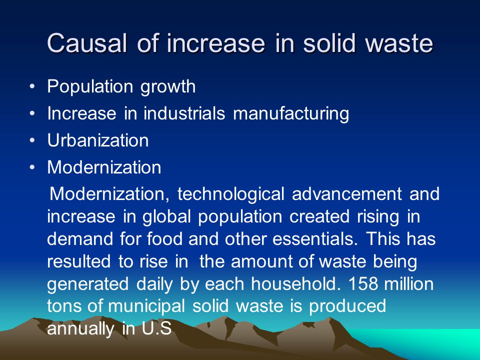 Causal of increase in solid waste
