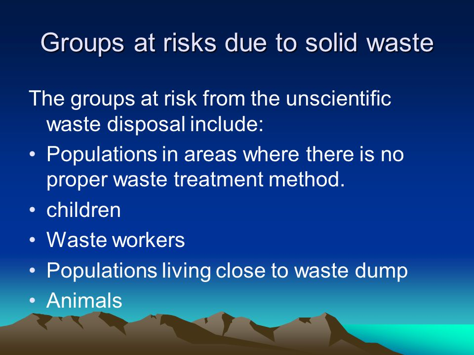 Groups at risks due to solid waste