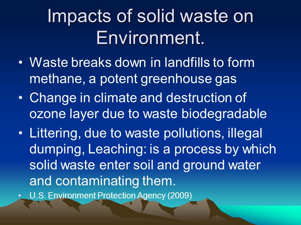 Impacts of solid waste on Environment.