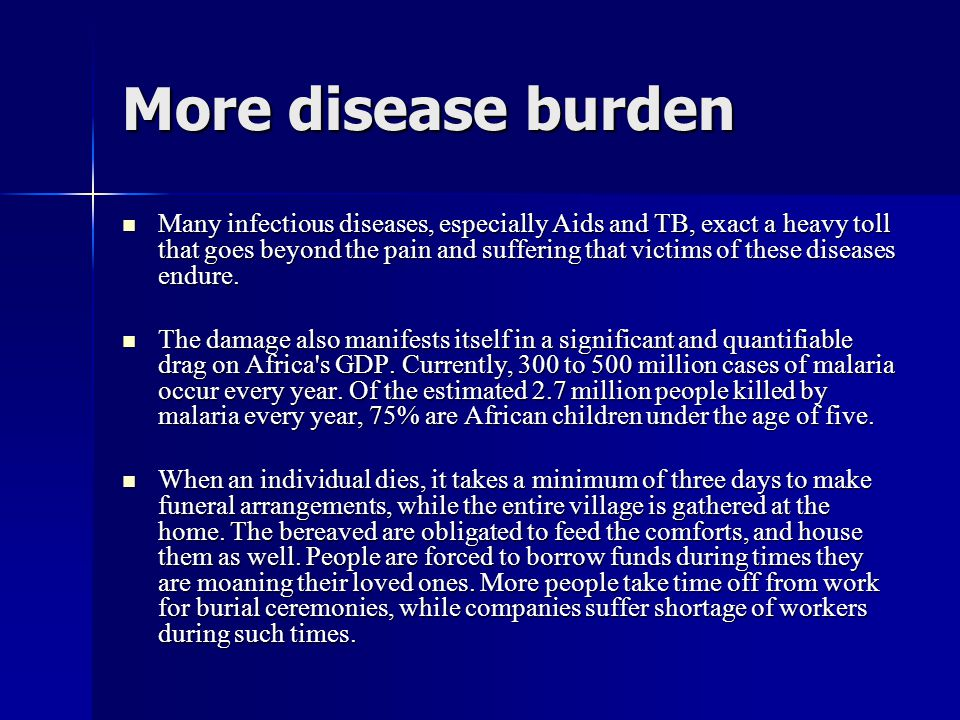 More disease burden