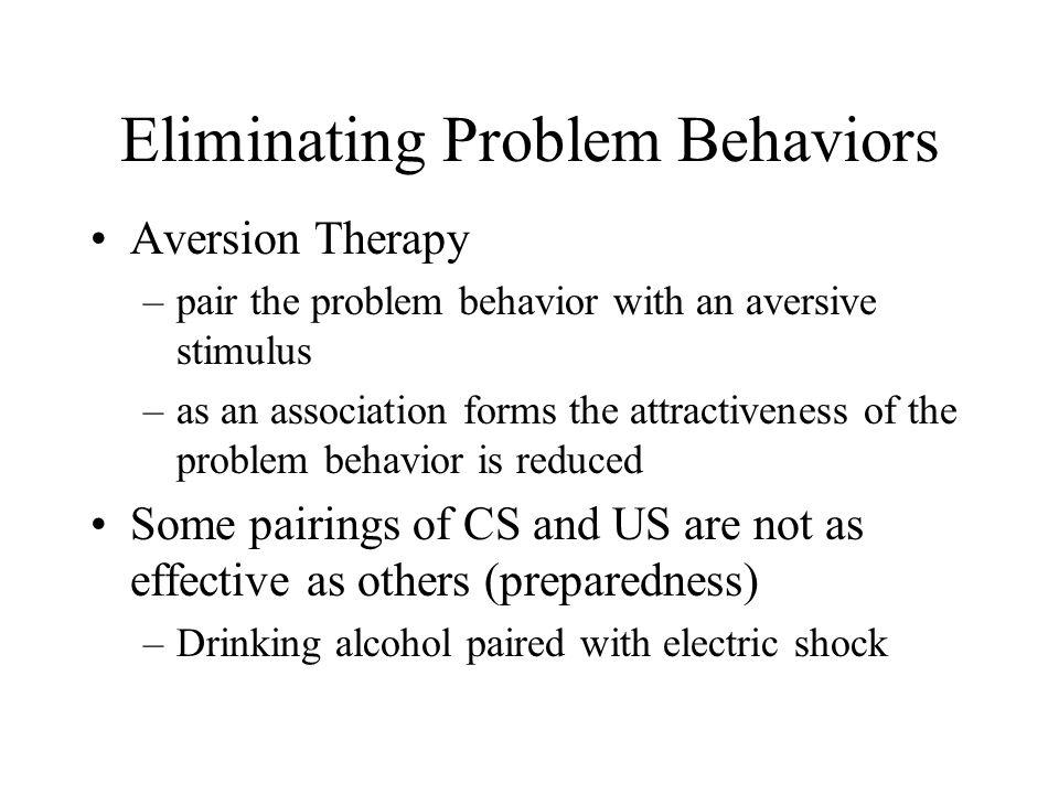 Eliminating Problem Behaviors