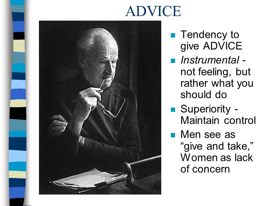 ADVICE Tendency to give ADVICE