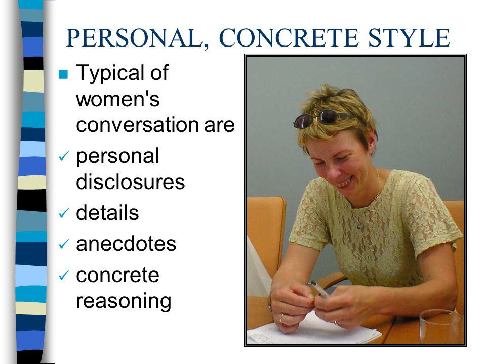 PERSONAL, CONCRETE STYLE
