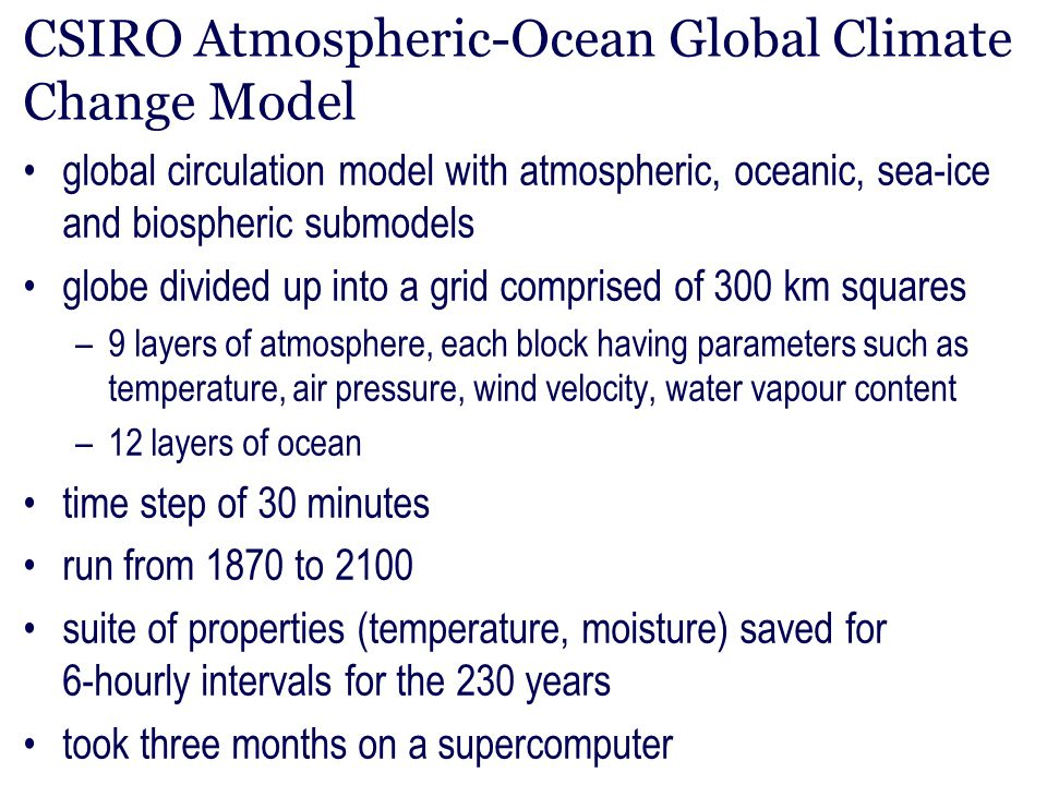 CSIRO Atmospheric-Ocean Global Climate Change Model