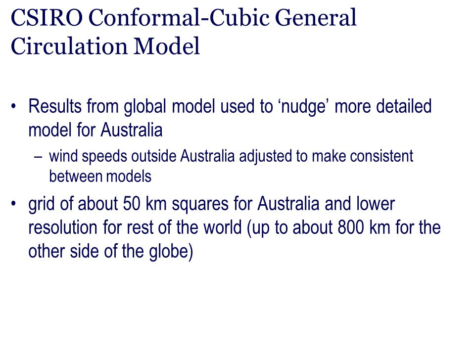 CSIRO Conformal-Cubic General Circulation Model