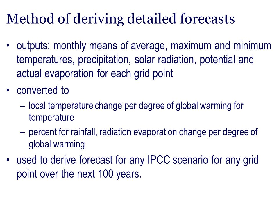 Method of deriving detailed forecasts