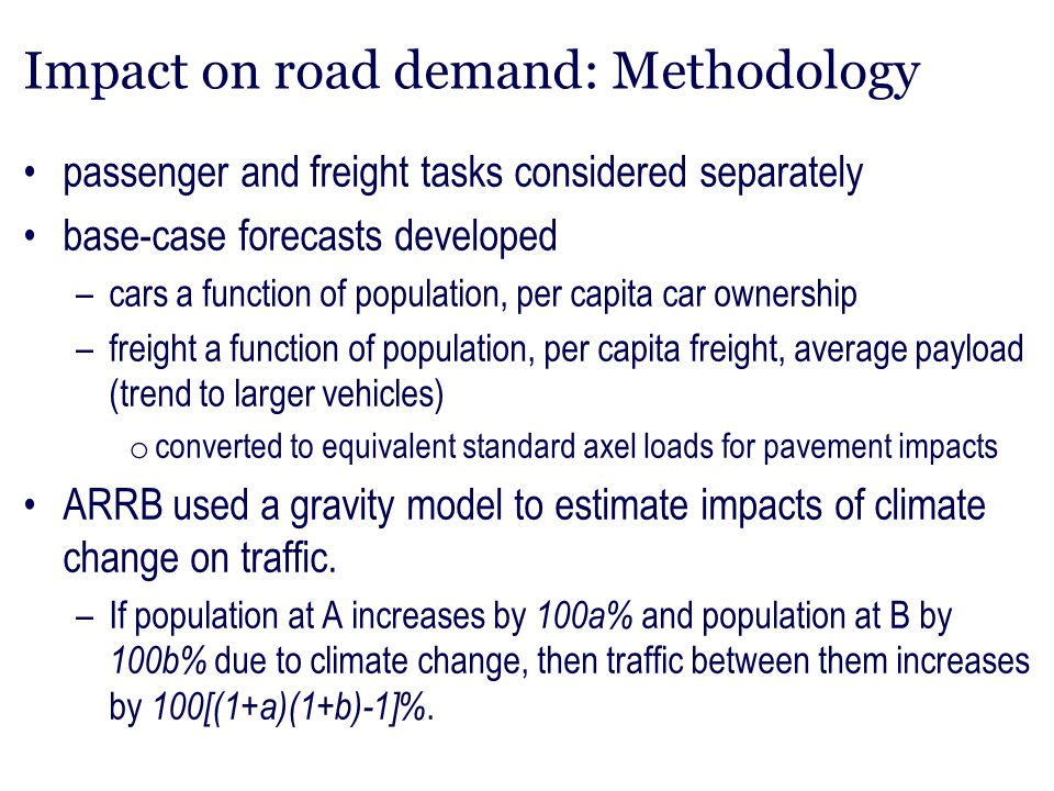 Impact on road demand: Methodology