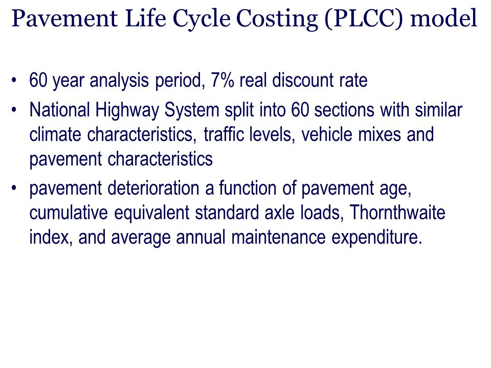 Pavement Life Cycle Costing (PLCC) model