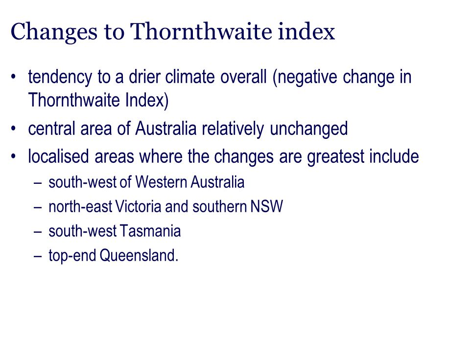 Changes to Thornthwaite index