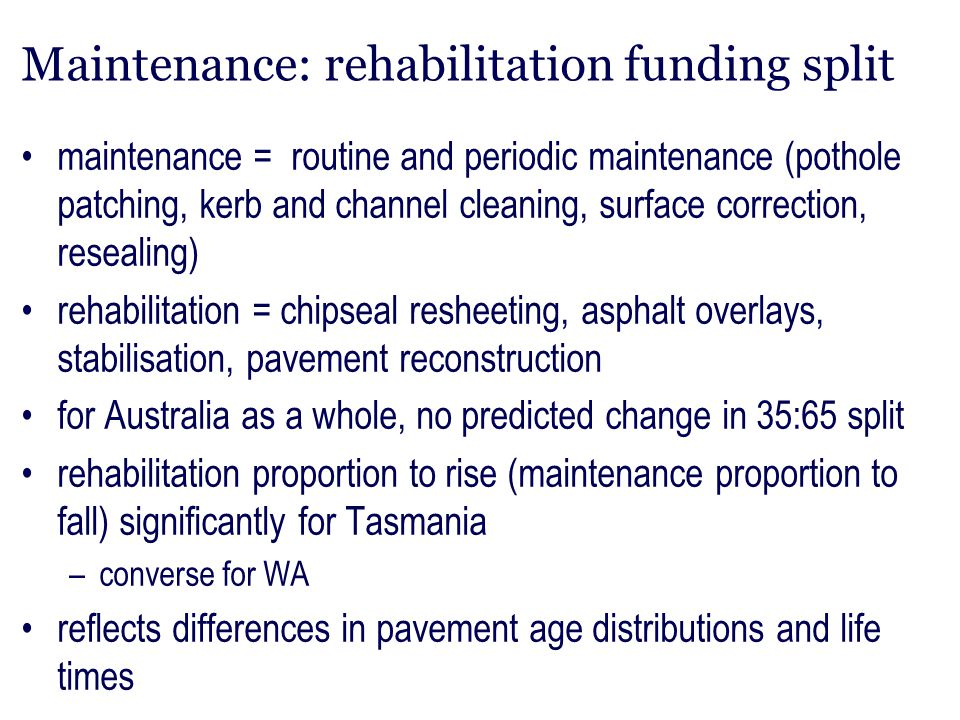 Maintenance: rehabilitation funding split