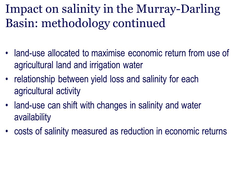 Impact on salinity in the Murray-Darling Basin: methodology continued