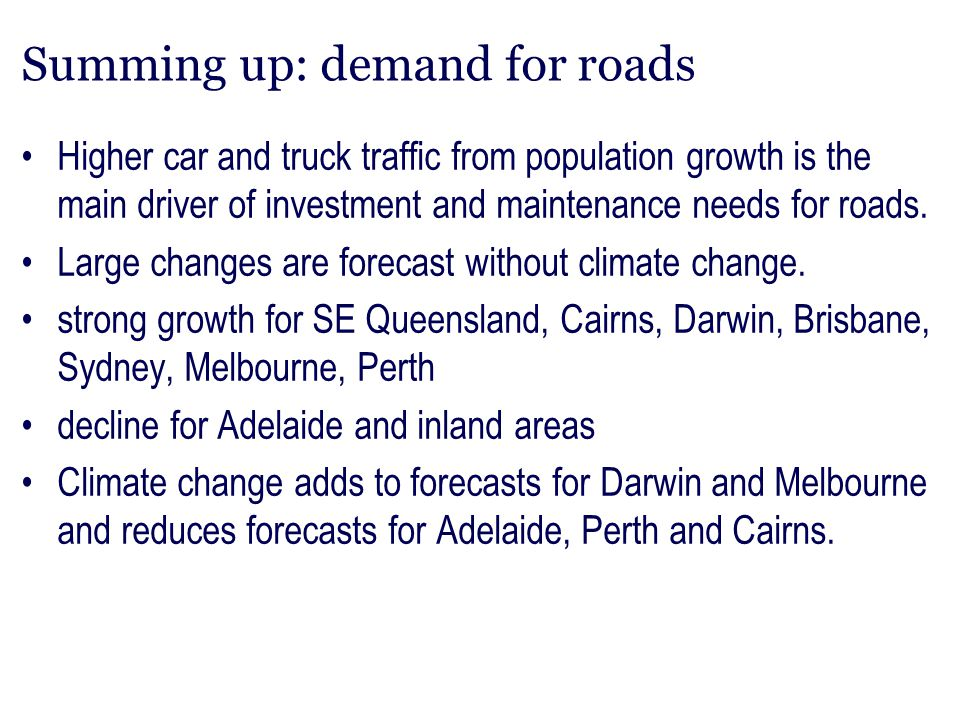Summing up: demand for roads