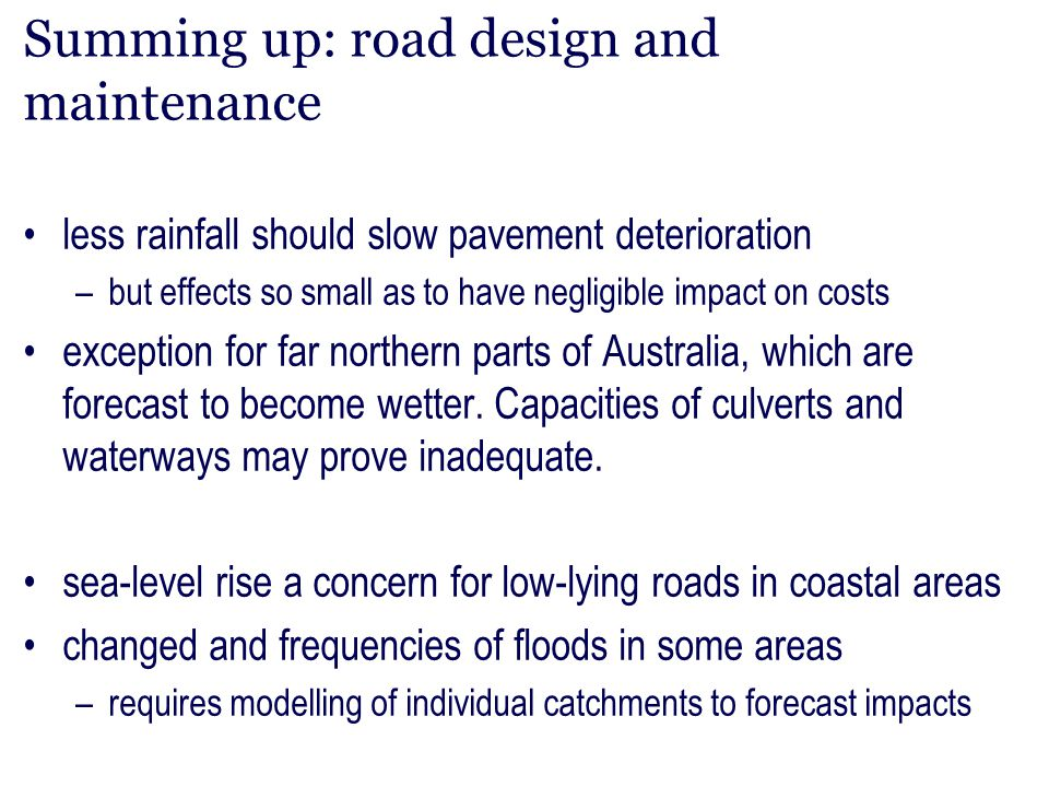 Summing up: road design and maintenance