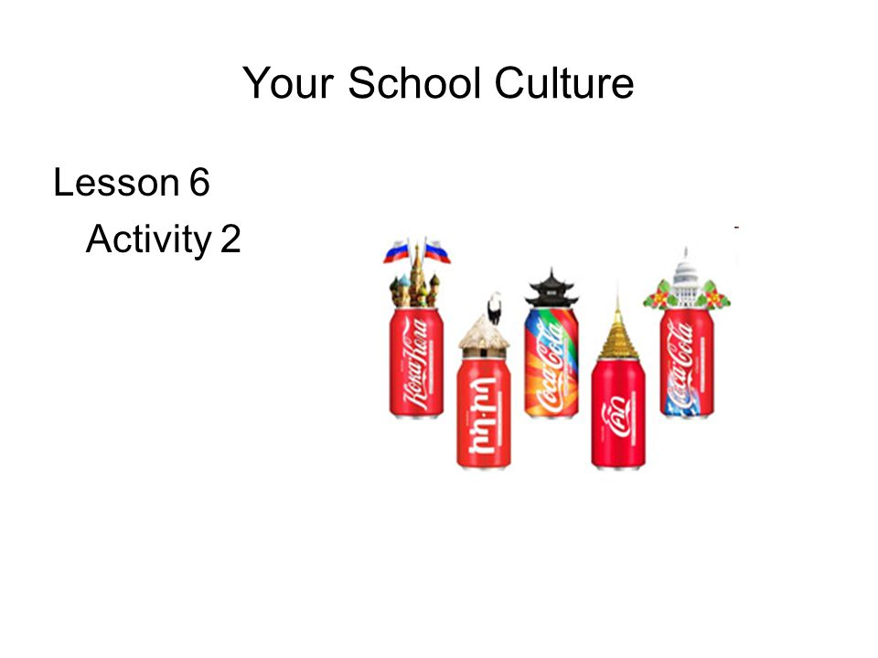 Your School Culture Lesson 6 Activity 2