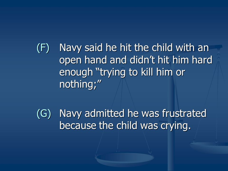 (F). Navy said he hit the child with an
