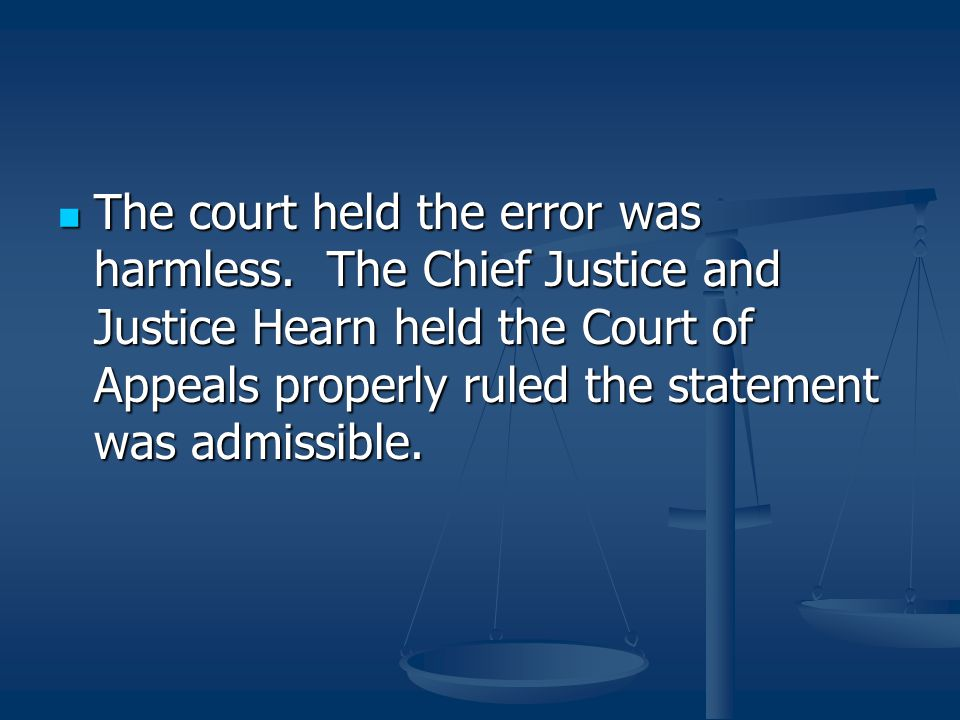 The court held the error was harmless