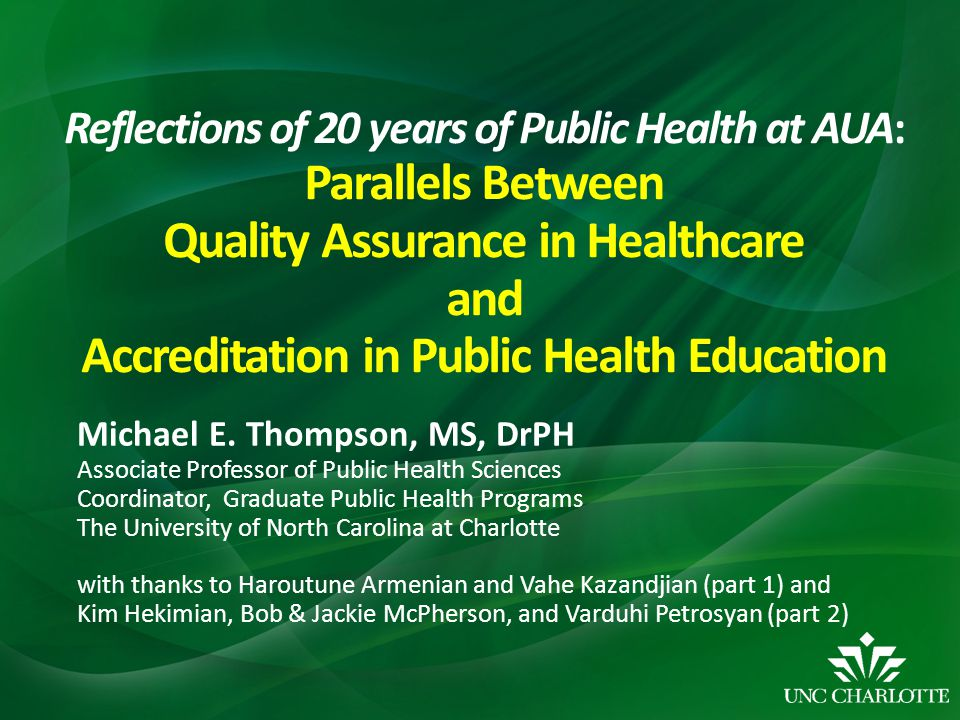 Reflections of 20 years of Public Health at AUA: Parallels Between Quality Assurance in Healthcare and Accreditation in Public Health Education
