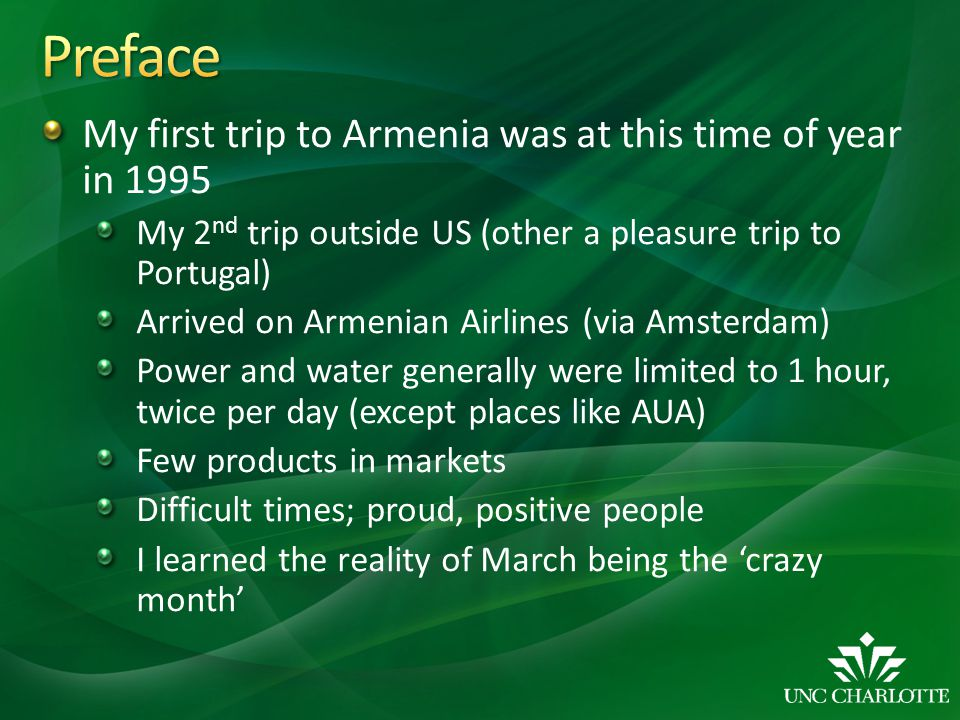 Preface My first trip to Armenia was at this time of year in 1995