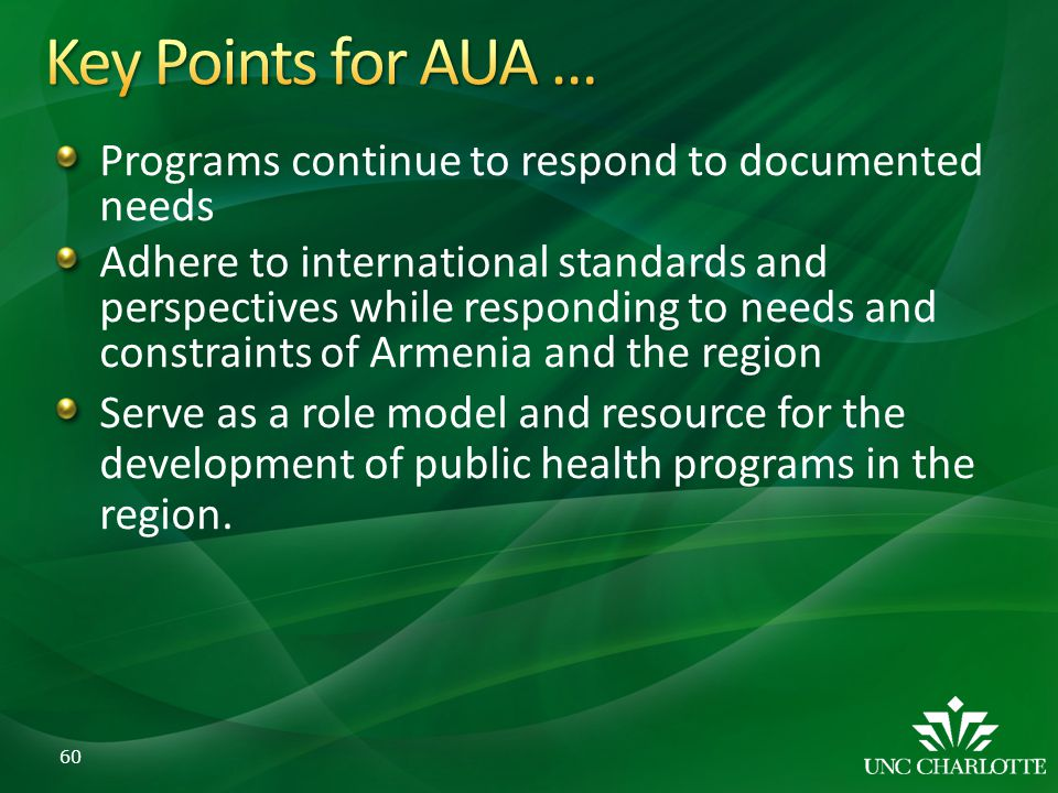 Key Points for AUA … Programs continue to respond to documented needs