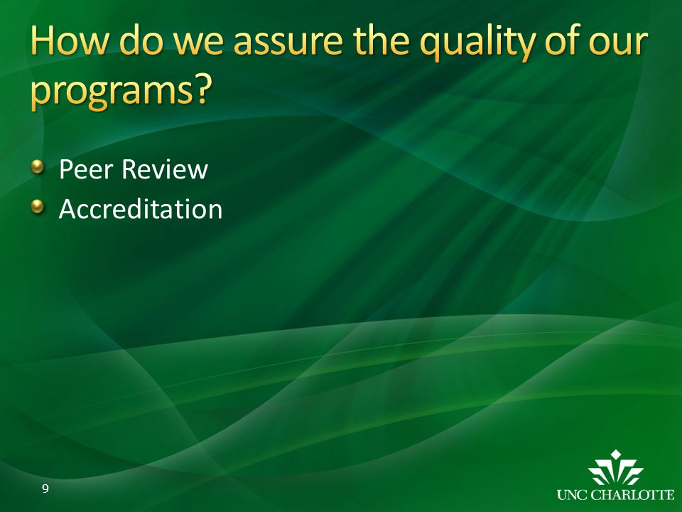 How do we assure the quality of our programs