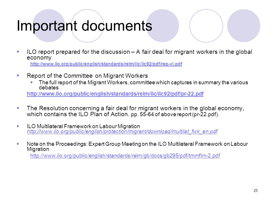 Important documents ILO report prepared for the discussion – A fair deal for migrant workers in the global economy.