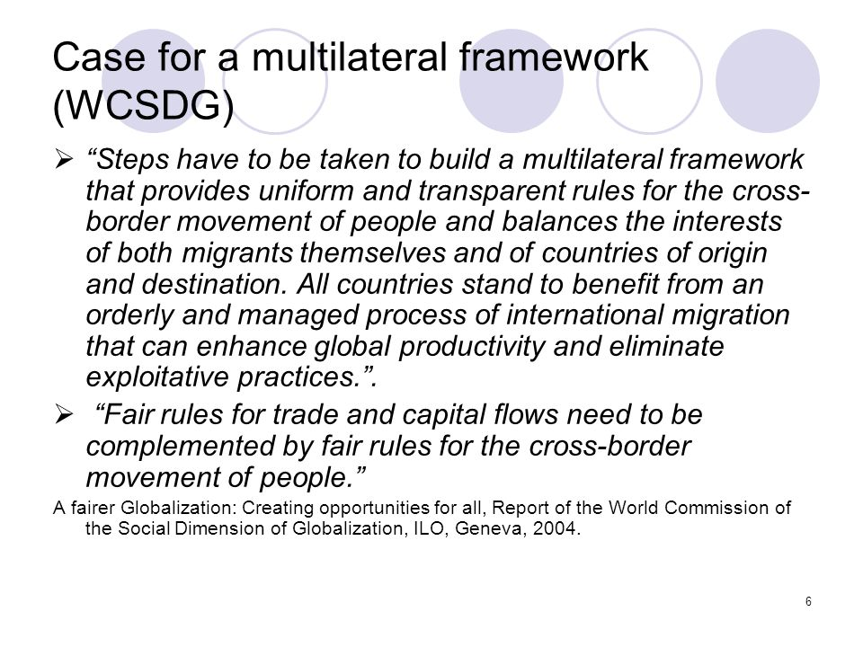 Case for a multilateral framework (WCSDG)