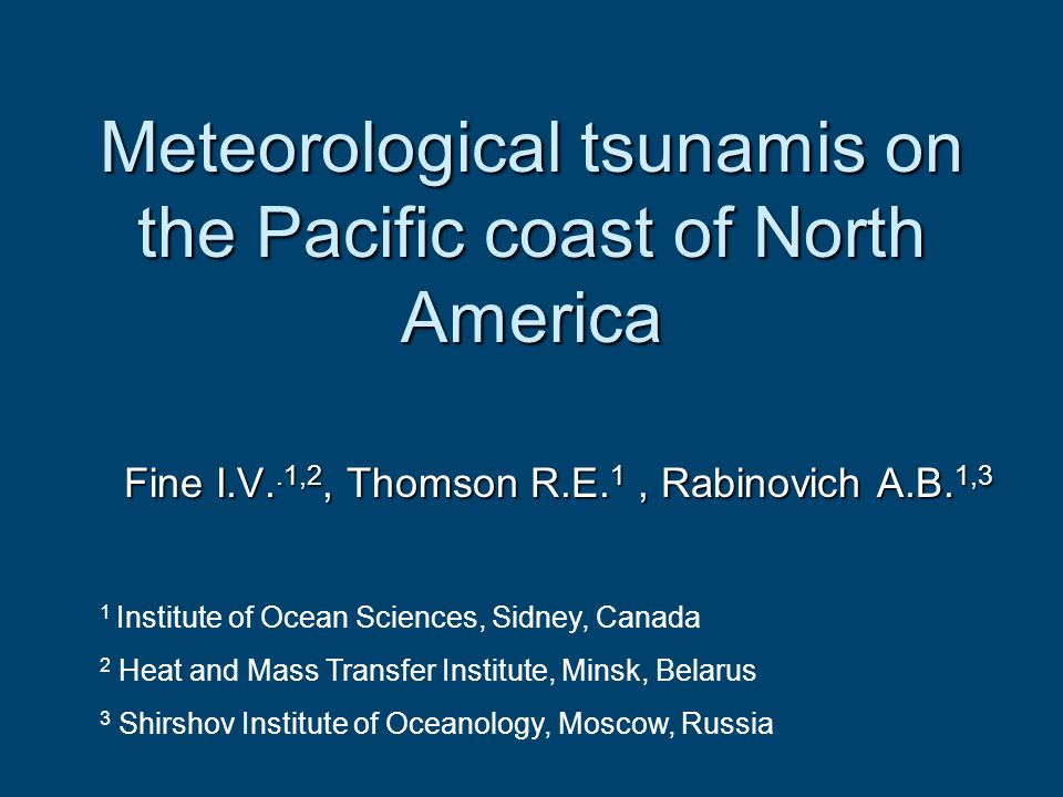Meteorological tsunamis on the Pacific coast of North America