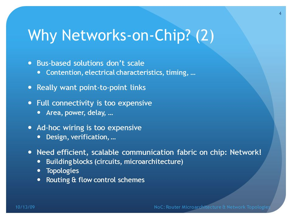 Why Networks-on-Chip (2)