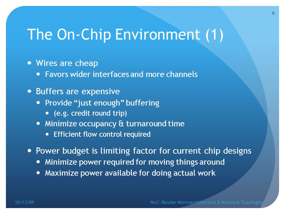 The On-Chip Environment (1)