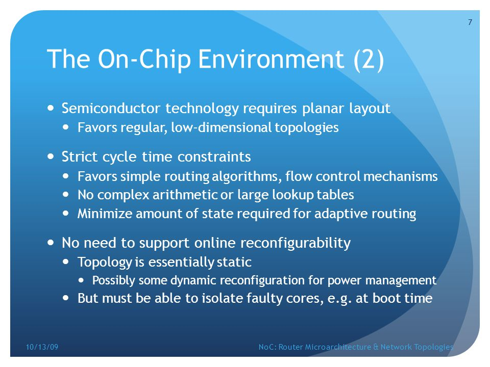 The On-Chip Environment (2)