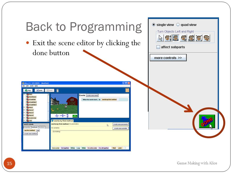 Back to Programming Exit the scene editor by clicking the done button