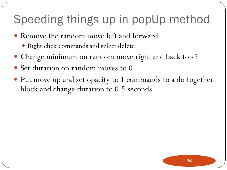 Speeding things up in popUp method