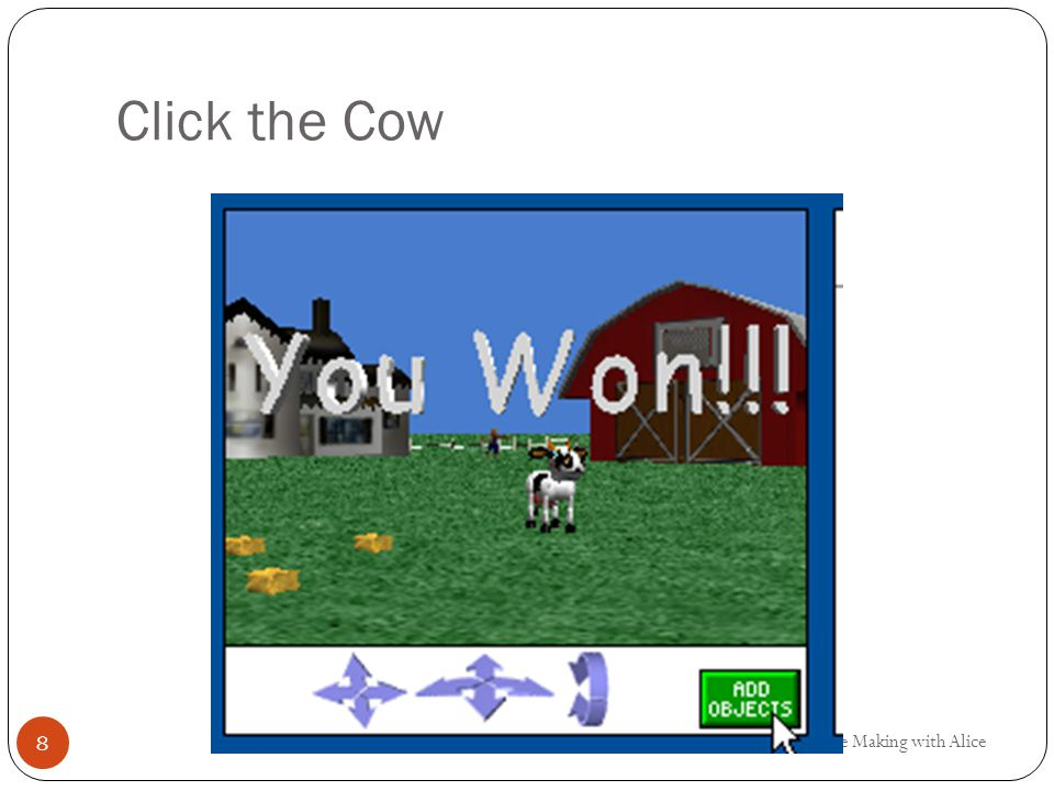 Click the Cow Game Making with Alice