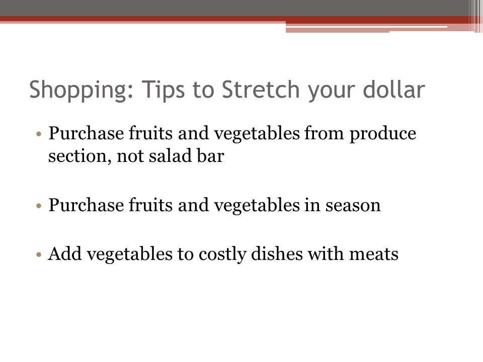 Shopping: Tips to Stretch your dollar