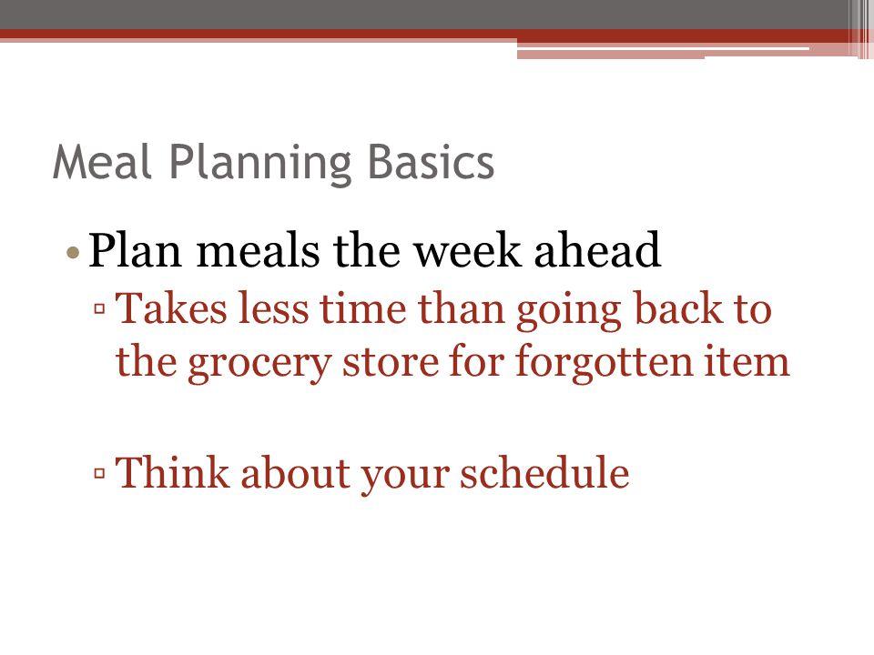 Plan meals the week ahead
