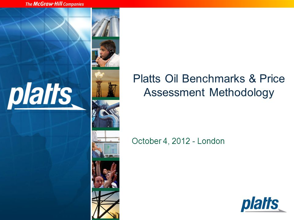 Platts Oil Benchmarks & Price Assessment Methodology