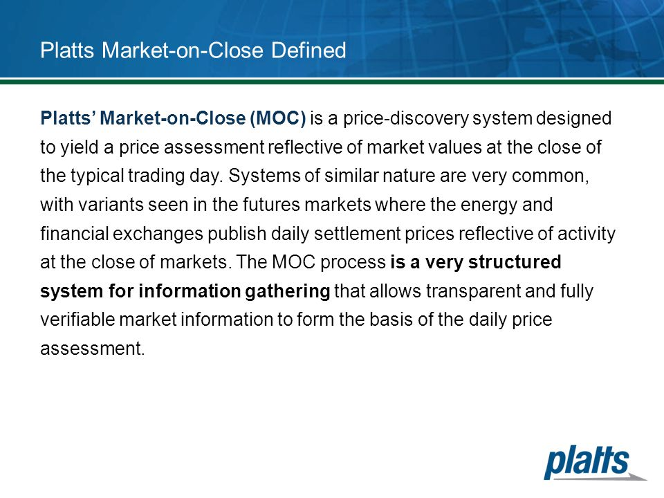 Platts Market-on-Close Defined